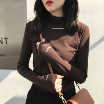 T-shirt Black, white, khaki, brown S,XL,2XL,L,M Autumn of 2019 Long sleeves Half high collar Self cultivation Regular routine commute polyester fiber 86% (inclusive) -95% (inclusive) 18-24 years old letter Yin Rulan Embroidery