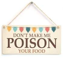 """Meijiafei Don't Make Me Poison Your Food - Funny Kitchen Cooking Home Accessory Gift Sign for Mum, Chef & Cooks 10"""" X 5"""""""
