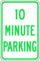 ZING 2507 Eco Parking Sign, 10 Minutes Parking, 3M High Intensity Prismatic, Recycled Aluminum