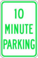 ZING 2506 Eco Parking Sign, 10 Minute Parking, 18Hx12W, Engineer Grade Prismatic, Recycled Aluminum