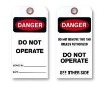 """Danger Do Not Operate Tag, White Vinyl. Two Sided / 3 1/8"""" X 6 ¼"""". (25 Tags)"""