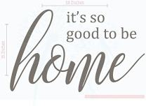 Family Décor It's So Good to Be Home Vinyl Wall Decals Art 23x15-Inch Castle Gray