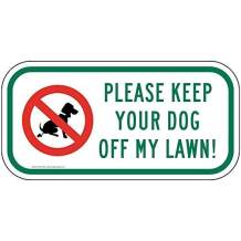 Please Keep Your Dog Off My Lawn! Reflective Sign, White Reflective, 12x6 inch on 80 mil Aluminum for Pets/Pet Waste by ComplianceSigns