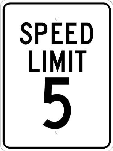 "NMC TM17J Traffic Sign, ""SPEED LIMIT 5"", 18"" Width x 24"" Height, Aluminum, Black on White, 0.080"" Thick"