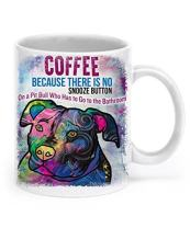 DogsMakeMeHappy Funny Pit Bull Mug - Coffee: Because There's no Snooze Button on a Pit Bull who Wants to go to The Bathroom