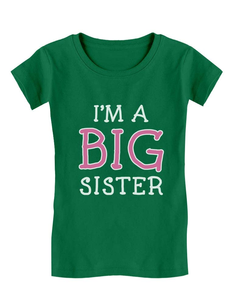 Elder Sibling Gift Idea I'm A Big Sister - Cute Girls' Fitted Kids T-Shirt