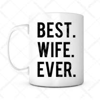 Best Wife Ever-11 oz Lead Free Ceramic Coffee Mug Tea Cup White Green Eco-Friendly-Valentines day, Wedding, Anniversary, Birthday Gift Mug Christmas Gift for Wife/Women//Her Unique Personalized