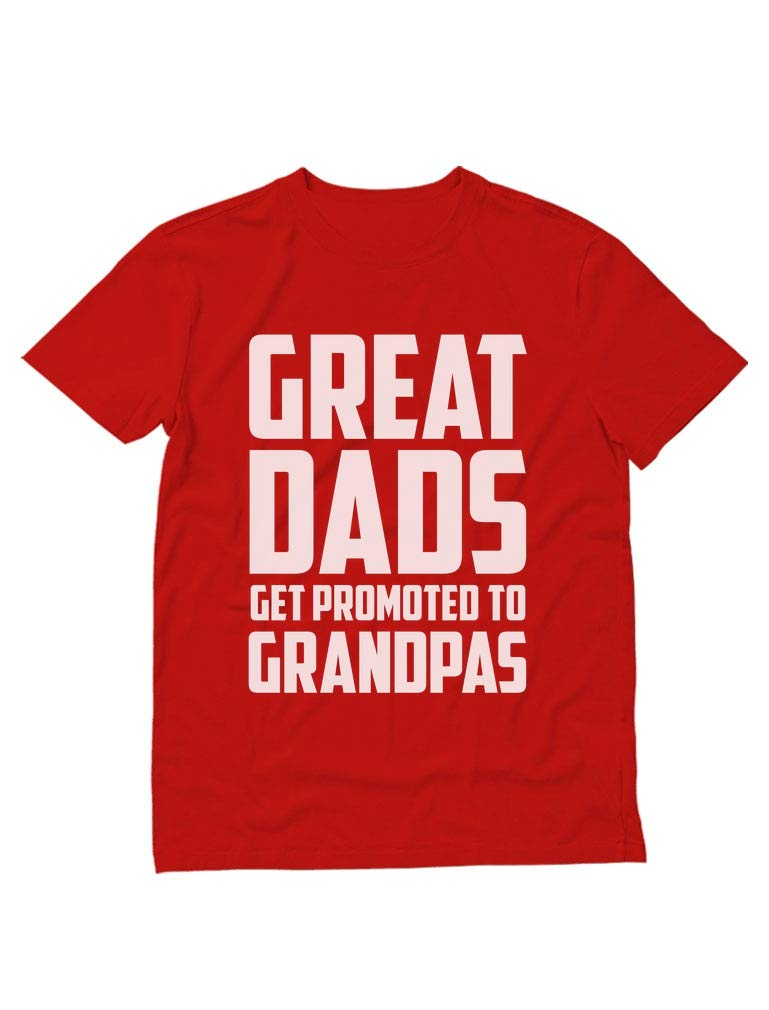 Great Dads Get Promoted To Grandpas - Funny New Grandfather Gift T-Shirt