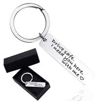 Drive Safe Keychain I Need You here with me Valentines Day Trucker Husband Gifts Dad Father Handsome Gift Stainless Steel Key Chain (Silver)