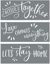Sign Stencils for Painting on Wood - Better Together + Love Changes Everything + Let's Stay Home - Create Beautiful DIY Signs with Word Stencils – Set of 3 Reusable Stencils for Making DIY Sign