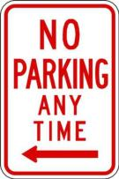 ZING 2277 Eco Parking Sign, No Parking Anytime, Left Arrow, 18Hx12W, Engineer Grade Prismatic, Recycled Aluminum