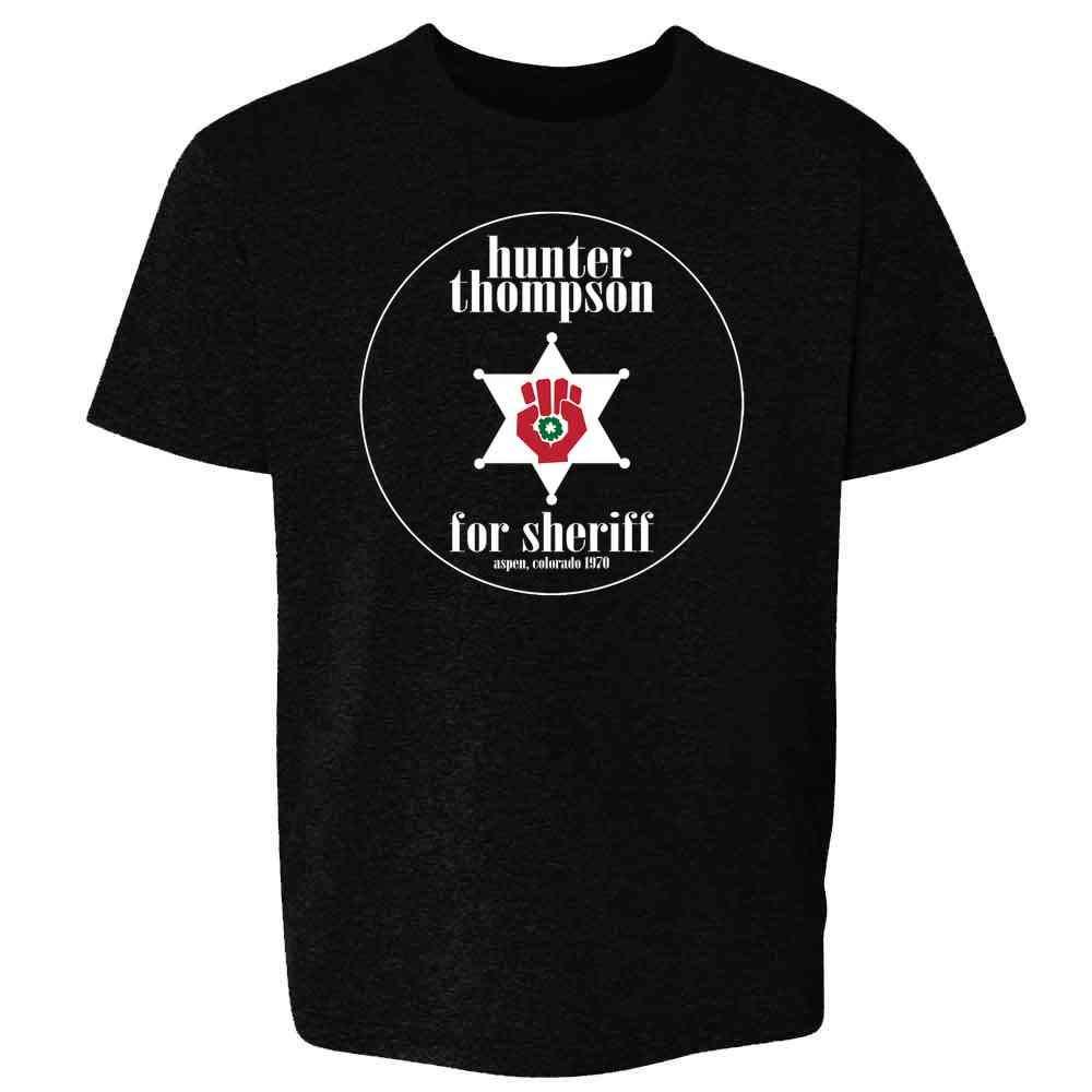 Hunter S Thompson for Sheriff Books Funny Costume Toddler Kids Girl Boy T-Shirt