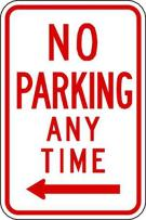 ZING 2367 Eco Parking Sign, No Parking Anytime, Left Arrow, 3M High Intensity Prismatic, Recycled Aluminum