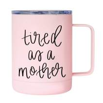 Tired As A Mother Coffee Mug 12oz Pink Metal Mug Stainless Steel With Lid And Handle Wife Mom Boss Lady Tumbler Mommy Fuel Mama Bear New Mom Gifts Funny Sweet Water Decor Tumblers Mothers Baby Shower
