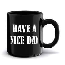 JUSHOOR Have A Nice Day Funny Coffee Mugs Middle Finger Mug - Friends Secret Gift Exchange,Santa Gifts Black