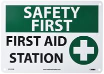 """NMC SF161RB OSHA Sign, Legend """"SAFETY FIRST - FIRST AID STATION"""" with Graphic, 14"""" Length x 10"""" Height, Rigid Plastic, Black/Green on White"""
