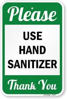 """SmartSign""""Please - Use Hand Sanitizer, Thank You"""" Sign 