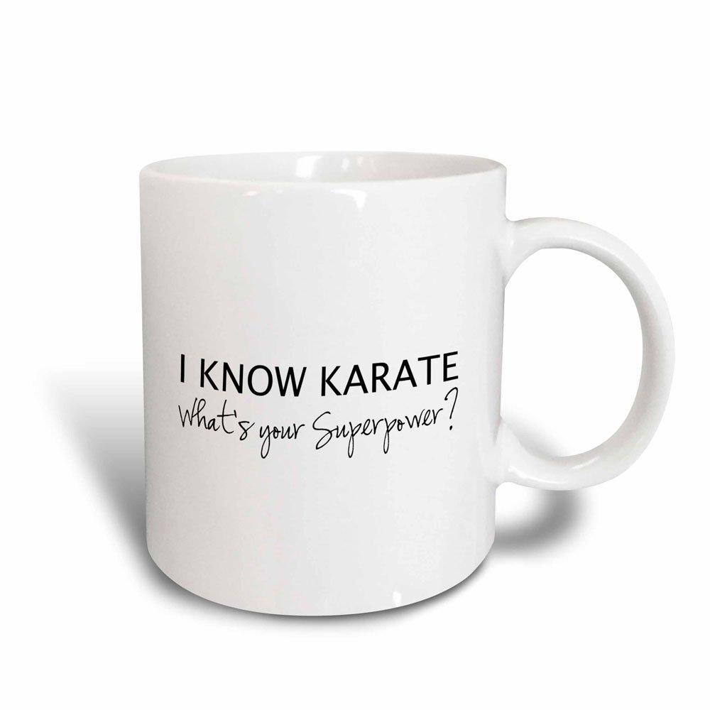 3dRose 194464_3 I Know Superpower-for Karate Fan-Karateka Mug, 11oz, Black/White