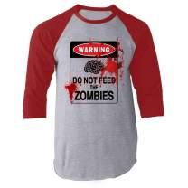 Do Not Feed The Zombies Bloody Brains Funny Raglan Baseball Tee Shirt