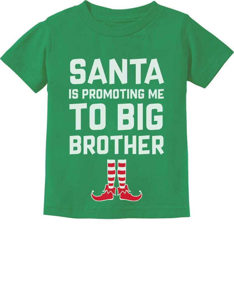 Santa is Promoting Me to Big Brother Christmas Promoted Toddler Kids T-Shirt