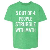 Pop Threads 5 Out of 4 People Struggle with Math Funny Retro Youth Kids Girl Boy T-Shirt