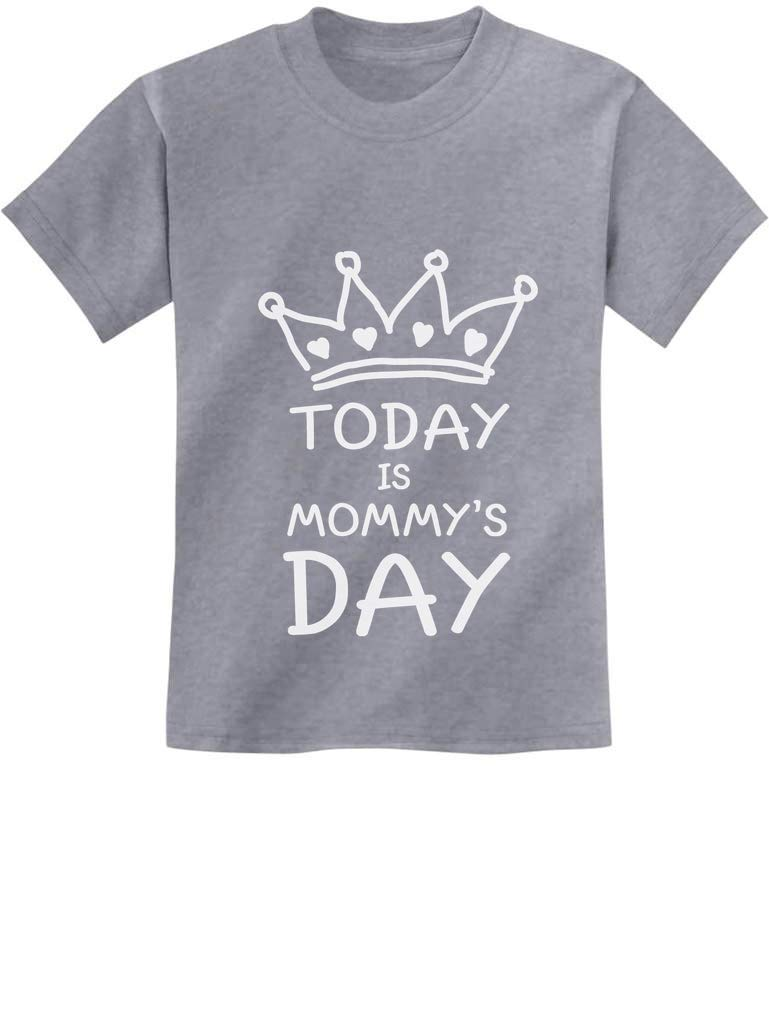 Today is Mommy's Day Shirt Happy Mother's Day Mom Cute Kids T-Shirt