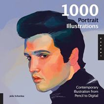 1,000 Portrait Illustrations: Contemporary Illustration from Pencil to Digital (1000 Series)
