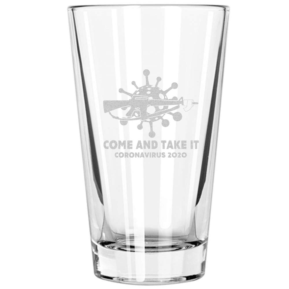 BEER PINT GLASS | COME AND TAKE IT C-VID 2020 | Restaurant Quality 16oz Drinking Glasses | Made in USA from LUCKY SHOT