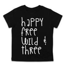 3 Year Old Shirt Happy Free Wild and Three Shirt