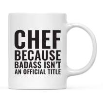Andaz Press 11oz. Coffee Mug Gag Gift, Chef Because Badass Isn't an Official Title, 1-Pack