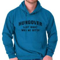 Hungover Bitch Funny Bar Party Hangover Gym Hoodie