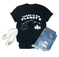 There is NO Planet B T Shirts Women Cute Graphic Printed Shirt Funny Casual Tees Tops