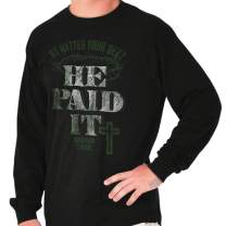He Paid It Religious Jesus Christ Christian Long Sleeve T Shirt