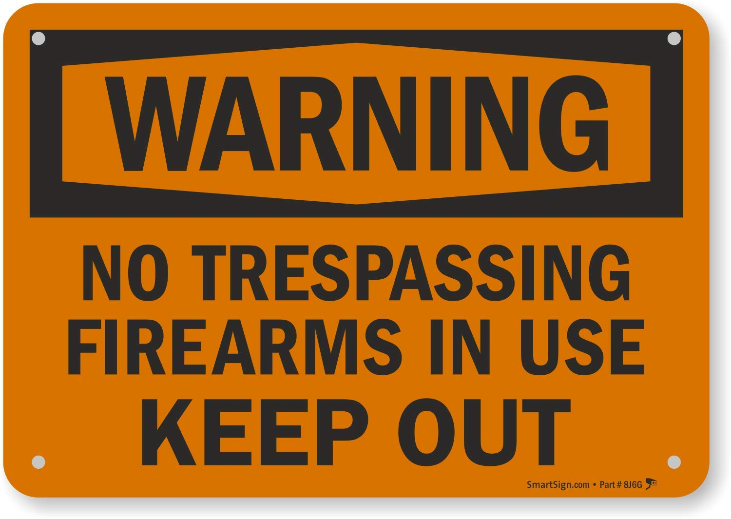 """SmartSign""""Warning - No Trespassing, Firearms in Use, Keep Out"""" Sign 