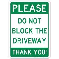 Do Not Block Driveway Sign, No Parking Sign, 10x14 Rust Free Aluminum, Weather/Fade Resistant, Easy Mounting, Indoor/Outdoor Use, Made in USA by SIGO SIGNS