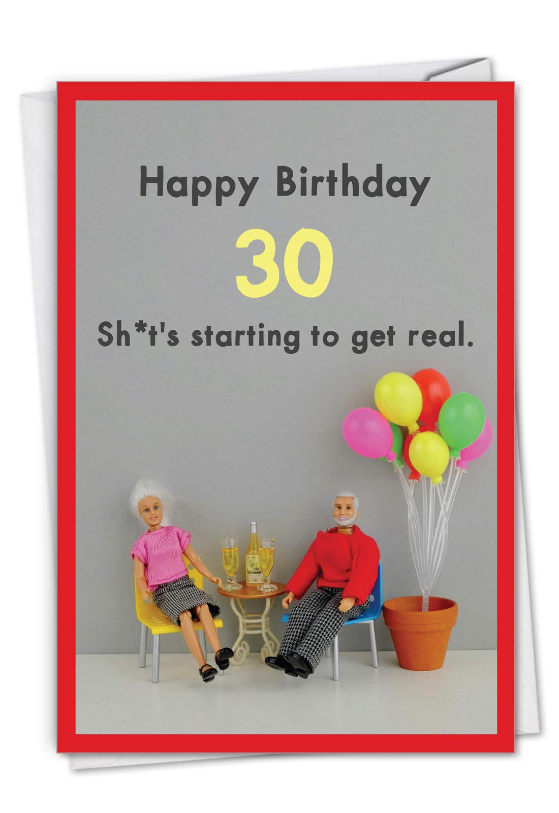 NobleWorks, Get Real 30 - Funny 30th Birthday Card with Envelope - Adult Humor, Milestone 30 Card for Birthdays C7320MBG
