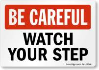 """SmartSign-S-4422-EU """"Be Careful - Watch Your Step"""" Label 