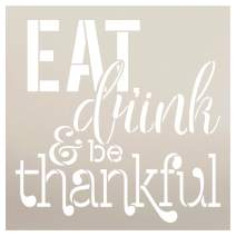 """Eat Drink and Be Thankful Fall Stencil by StudioR12 