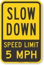 "SmartSign ""Slow Down - Speed Limit 5 MPH"" Sign | 12"" x 18"" 3M Fluorescent Diamond Grade Reflective Aluminum"