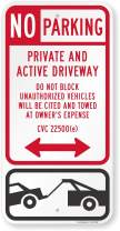 "SmartSign ""No Parking - Private And Active Driveway, Unauthorized Vehicles Towed"" Sign 