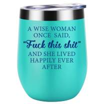 Funny Gifts for Women - Gifts for Mom, Wife, Daughters - A Wise Woman Once Said - Unique Friendship, Birthday, Retirement Wine Gifts for Best Friend, Coworker, Sister, BFF, Her - Coolife Wine Tumbler