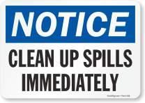 "SmartSign ""Notice - Clean Up Spills Immediately"" Label   7"" x 10"" Laminated Vinyl"