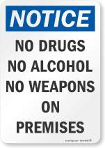 "SmartSign ""Notice - No Drugs, Alcohol, Weapons On Premises"" Label | 7"" x 10"" Laminated Vinyl"