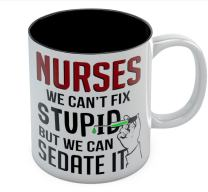 Gift For Nurse - We Can't Fix Stupid But We Can Sedate It Funny Nursing Gifts Coffee Mug 11 Ounce Black