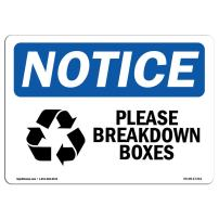 OSHA Notice Sign - Please Breakdown Boxes   Aluminum Sign   Protect Your Business, Construction Site, Warehouse & Shop Area   Made in The USA