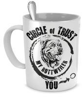 Rottweiler Mug - Circle of trust, My Rottweiler You - Rottweiler Gift - Rottweiler Dog Mug - Rottweiler Accessories