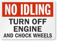 "SmartSign ""No Idling - Turn Off Engine And Chock Wheels"" Sign 