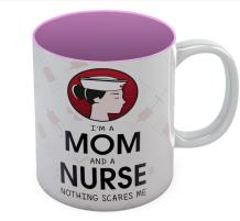 I Am A Mom And A Nurse Nothing Scares Me Funny Coffee Mug Perfect Gift for Nurses, For Mother's Day, Nurses Week Tea Cup Ceramic Coffee Mug 11 Oz. Pink