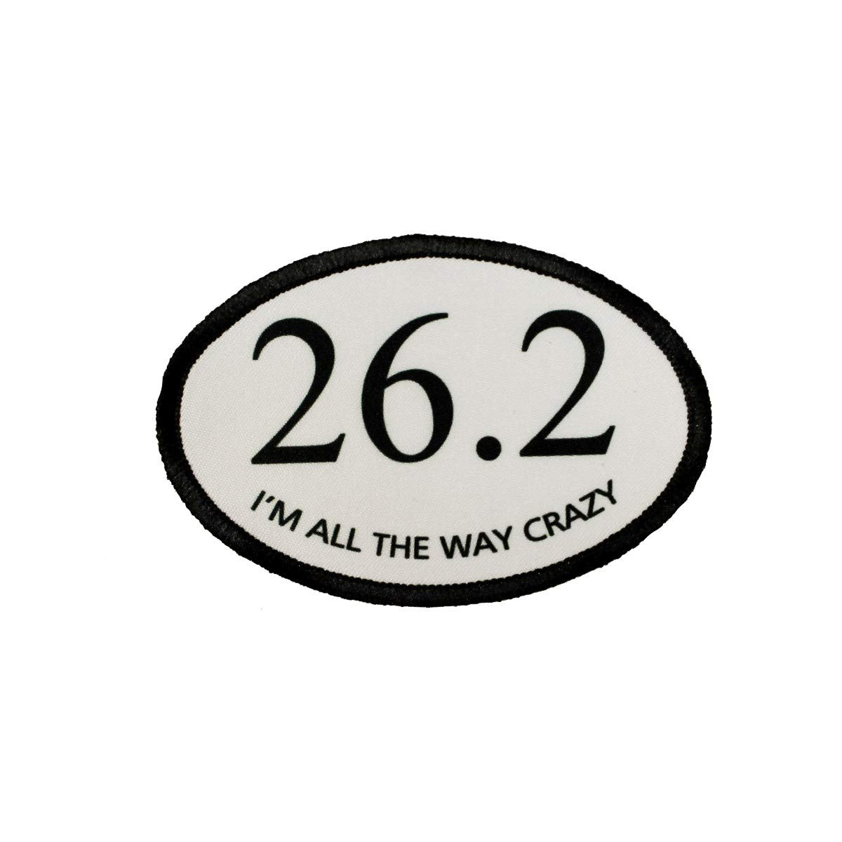 26.2 I'm All The Way Crazy Patch Marathon Running Embroidered Iron On Applique