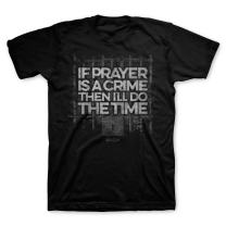 Kerusso Men's If Prayer is A Crime I'll Do The Time T-Shirt - Black -